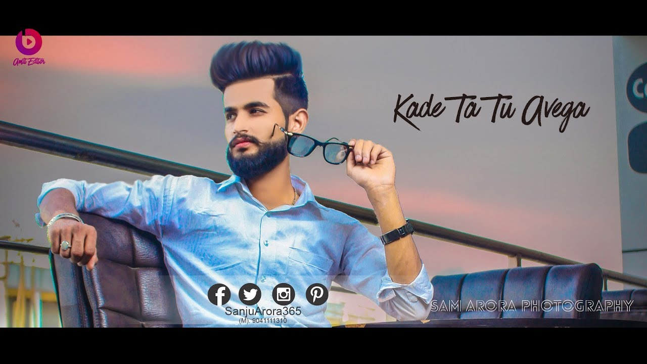 Kade Ta Tu Avega || Full Video || RunBir  || Sam Arora || New Punjabi Songs 2018