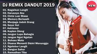 Download DJ DANGDUT REMIX TERBARU 2019 | BEST LIST MP3 FULL NONSTOP REMIX DANGDUT INDONESIA