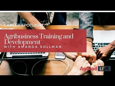 Career Spotlight: Agribusiness Training & Development