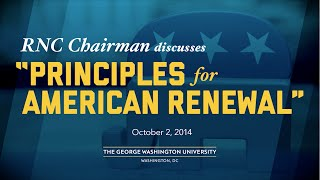 "RNC Chairman Reince Priebus Outlines ""Principles for American Renewal"""