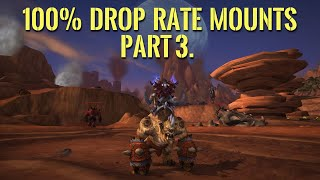 100% Drop Rate Mounts in World of Warcraft  Part 3.