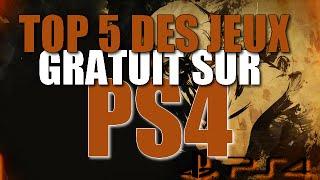 TOP 5 DES JEUX GRATUIT SUR PS4 !