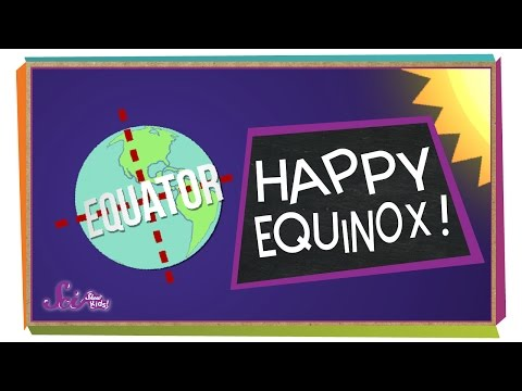 Happy Equinox! | Science For Kids