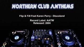 Flip & Fill Feat Karen Parry -  Discoland