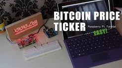 Bitcoin Price Ticker Tutorial! Raspberry Pi & Python