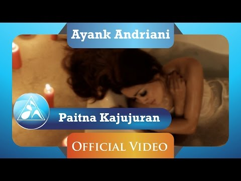 Ayank Andriani - Paitna Kajujuran (Official Video Clip)