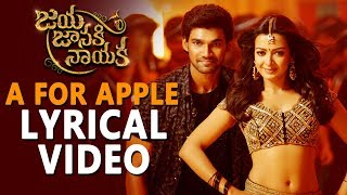A For Apple Full Song With Lyrics | Bellamkonda Sreenivas | Rakul Preet | DSP | Srimani
