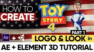 AFTER EFFECTS TUTORIAL: How to Create The Toy Story Logo & Look in Element 3D