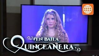 Ven baila quinceañera - Temporada 1 - 3/3 - Capítulo 33