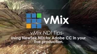 Newtek NDI Adobe plugin tutorial for live video production. Premiere and After Effects for Titling.