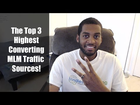 Top 3 MLM Traffic Sources - Traffic Sources That Generate Sales