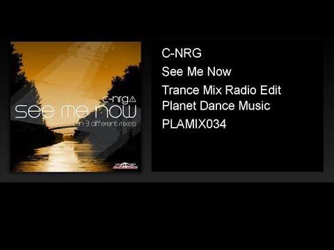C-NRG - See Me Now (Trance Mix Radio Edit)