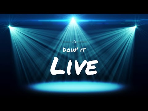 Doin' it Live