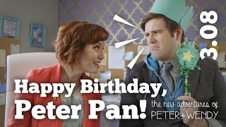 Happy Birthday, Peter Pan!  - S3E08 - The New Adventures of Peter and Wendy