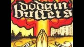 Watch Dodgin Bullets Lay Down And Die video
