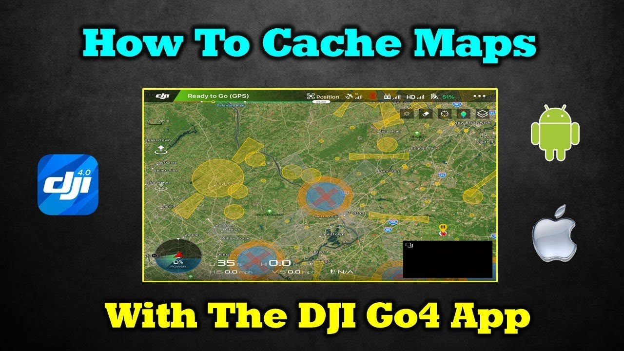 How To Cache A Map in DJI Go4