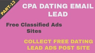 Cpa Dating Email Lead Collect Site | Free Classified ads Post Sites | Collect Reply Lead 2019