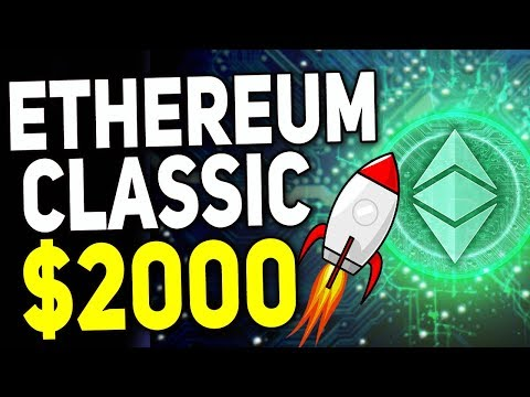 Ethereum Classic To Hit From $20 To $2000 In 2 Years Price Prediction 2018