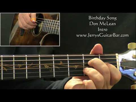 How To Play Don McLean Birthday Song (intro only)