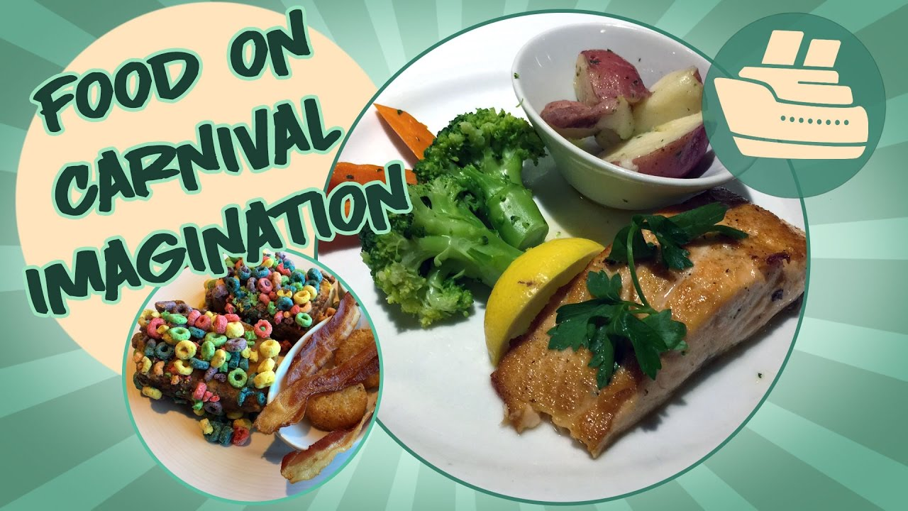 dining room food on carnival imagination youtube