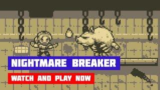 Nightmare Breaker · Game · Gameplay