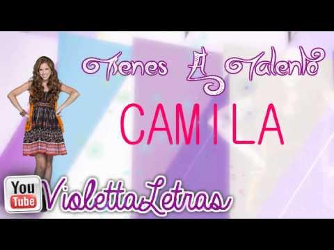 Violetta - Tienes El Talento CAMILA (Completa)