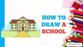 How to Draw a School  in a Few Easy Steps: Drawing Tutorial for Kids and Beginners
