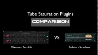 Tube Saturation plugins shootout: Valvesque vs Radiator