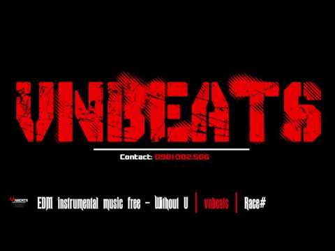 EDM instrumental music free - Without U | vnbeats | Race#