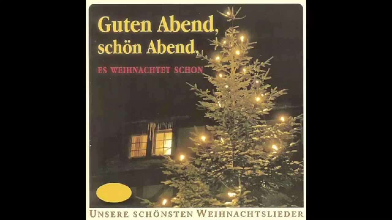 Guten Abend, schön Abend, es weihnachtet schon (das komplette Album) - Weihnachtslieder
