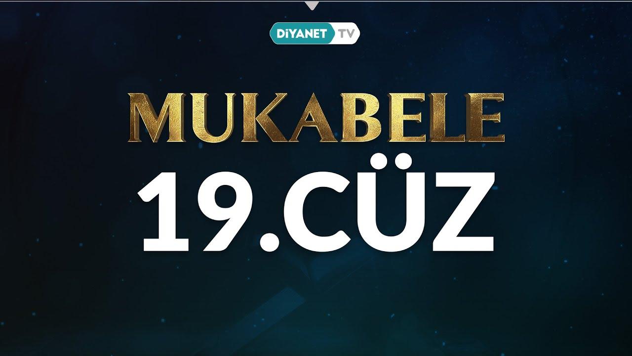 Mukabele - 19. Cüz