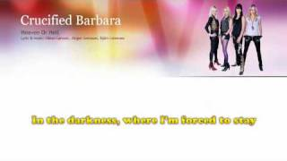 "Crucified Barbara ""Heaven or Hell"" - Lyrics - Sing Along"