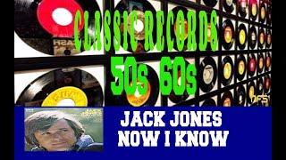 JACK JONES - NOW I KNOW