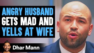 Husband Gets Angry At Tired Wife When She Asks Him To Cook Dinner | Dhar Mann