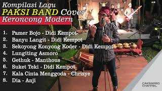 Kompilasi Lagu PAKSI BAND Cover ll Keroncong Modern ll Pamer Bojo ll Banyu Langit ll Suket Teki