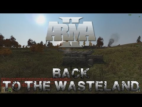 Arma 2 - Back to the Wasteland  