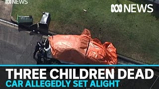 Three children and one male dead after car allegedly set alight on Brisbane street   ABC News