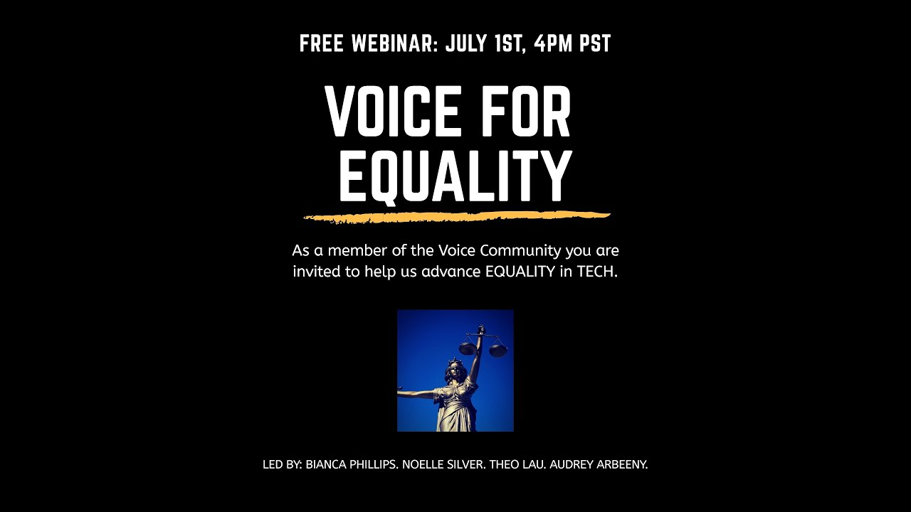 Download Voice For Equality Webinar | July 1st, 4pm PST