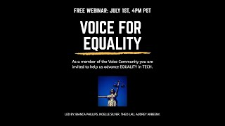 Voice For Equality Webinar | Bianca Phillips, Noelle Silver, Theo Lau & Audrey Arbeeny