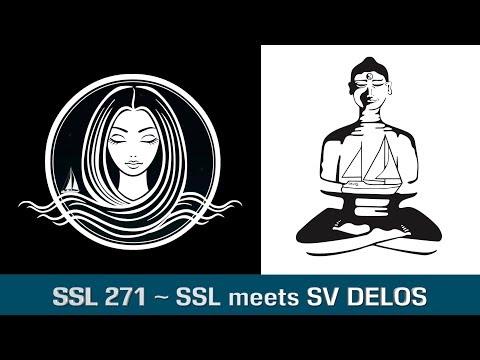 SSL 271 ~ SSL meets SV DELOS ~ Day 1 - The Arrival!  (Extended Version)