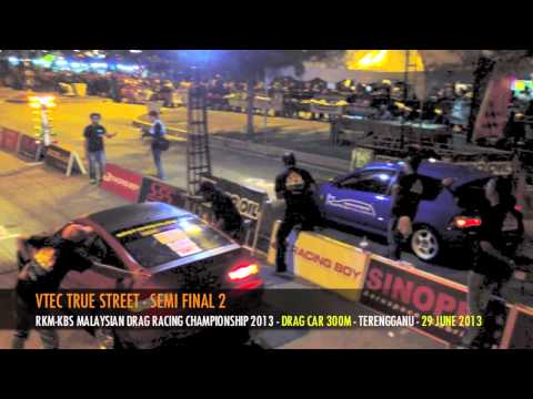 CAR DRAG RACE - VTEC TRUE STREET - MALAYSIAN DRAG RACING 2013 Travel Video