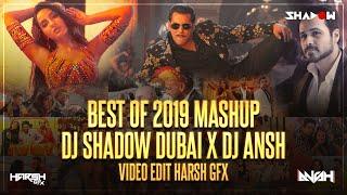 Best of 2019 Mega Mashup DJ Shadow Dubai x DJ Ansh Mp3 Song Download