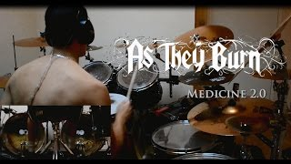 As They Burn - Medicine 2.0 Drum Cover HD