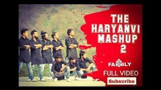 The Haryanvi Mashup 2 | Ft. Gfamily | Hip Hop | Dance | Video By Gfamily
