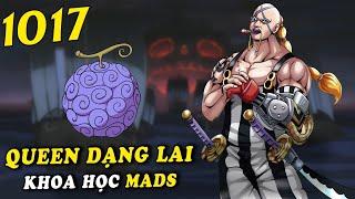 ( Full Spoiler One Piece 1017 ) - Queen khoa học MADS nghiên cứu Trái Ác Quỷ , Bí mật của CPTG