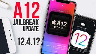 iOS 12.4 Jailbreak with A12 Compatibility IMMINENT! (iOS 12.4.1 Warning)