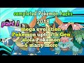 Top 5 completed Pokemon gba hacks 2018  new story+ mega evolution+3 regions+direct download part 1