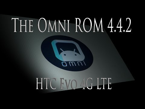 The Omni ROM on the HTC Evo 4G LTE