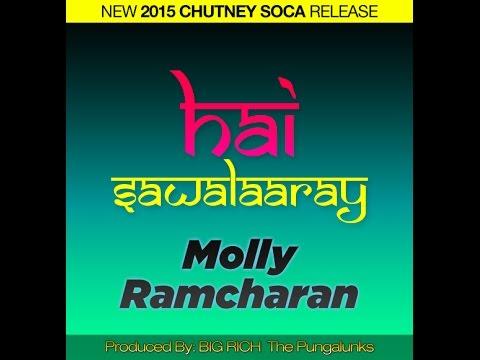 HAI SAWALAARAY - MOLLY RAMCHARAN