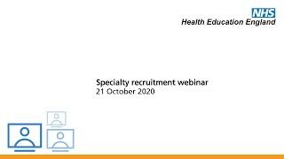 Specialty recruitment webinar